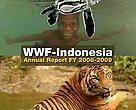 WWF-Indonesia Annual Report 2008 - 2009